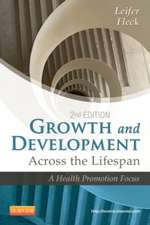Growth and Development Across the Lifespan: A Health Promotion Focus