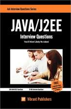 Java / J2ee Interview Questions You'll Most Likely Be Asked:  Coming Home to Your Self