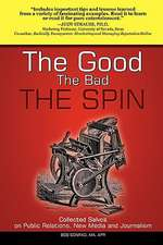 The Good, the Bad, the Spin