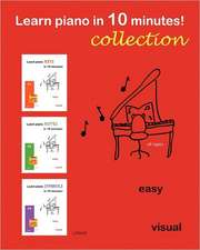 Learn Piano in 10 Minutes! Collection