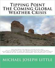 Tipping Point - The Coming Global Weather Crisis