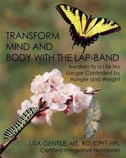 Transform Mind and Body with the Lap-Band