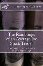 The Ramblings of an Average Joe Stock Trader