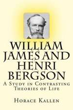 William James and Henri Bergson