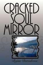 Cracked Soul Mirror: Napuklo Ogledalo Du E