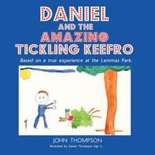 Daniel and the Amazing Tickling Keefro