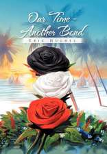 Our Time - Another Bond