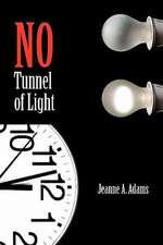 No Tunnel of Light