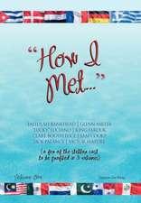 How I Met...