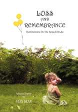 Loss and Remembrance