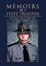 Memoirs of a State Trooper