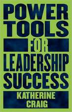 Power Tools for Leadership Success:  Arrow Soul