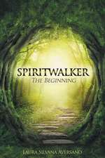 Spiritwalker, the Beginning