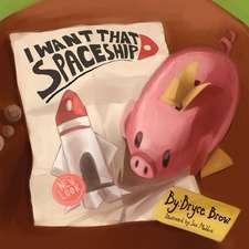 I Want That Spaceship!