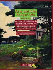 Arie Antiche - Volume 3: With 2 CDs of Accompaniments and Native Speaker Diction Lessons