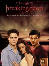 The Twilight Saga: Breaking Dawn, Part 1: Music from the Motion Picture Soundtrack
