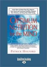 New Optimum Nutrition for the Mind (Large Print 16pt)