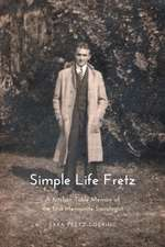 Simple Life Fretz