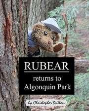 Rubear Returns to Algonquin Park