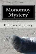 Monomoy Mystery
