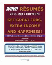 Wow! Resumes 2011-2012 Edition