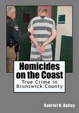 Homicides on the Coast