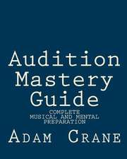 Audition Mastery Guide