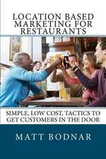 Location Based Marketing for Restaurants