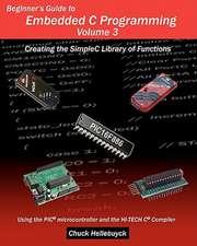 Beginner's Guide to Embedded C Programming - Volume 3