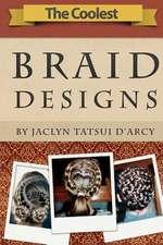 The Coolest Braid Designs