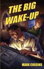 The Big Wake-Up