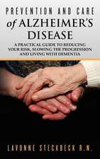 Prevention and Care of Alzheimer's Disease