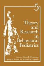 Theory and Research in Behavioral Pediatrics: Volume 5