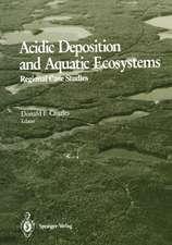 Acidic Deposition and Aquatic Ecosystems: Regional Case Studies
