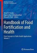 Handbook of Food Fortification and Health: From Concepts to Public Health Applications Volume 1