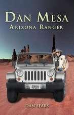 Dan Mesa Arizona Ranger