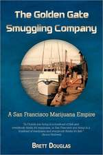 The Golden Gate Smuggling Company