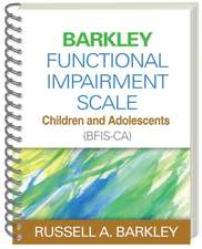 Barkley Functional Impairment Scale--Children and Adolescents (Bfis-CA)