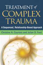Treatment of Complex Trauma