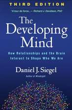 The Developing Mind: The Developing Mind
