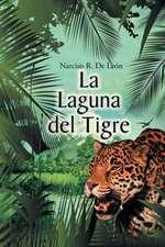 La Laguna del Tigre