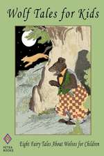 Wolf Tales for Kids