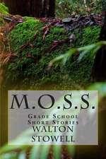 M.O.S.S.