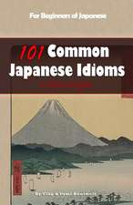 101 Common Japanese Idioms in Plain English