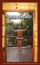 Safari for Sanity