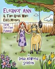 Eleanor Ann and the Goat Who Eats Money