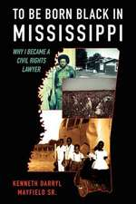 To Be Born Black in Mississippi