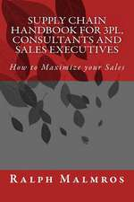 Supply Chain Handbook for 3pl, Consultants and Sales Executives
