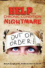 Help Your Chronic Condition Nightmare