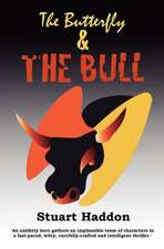 The Butterfly & the Bull